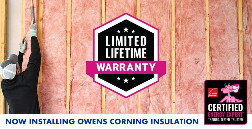 Now Installing Owens Corning Insulation